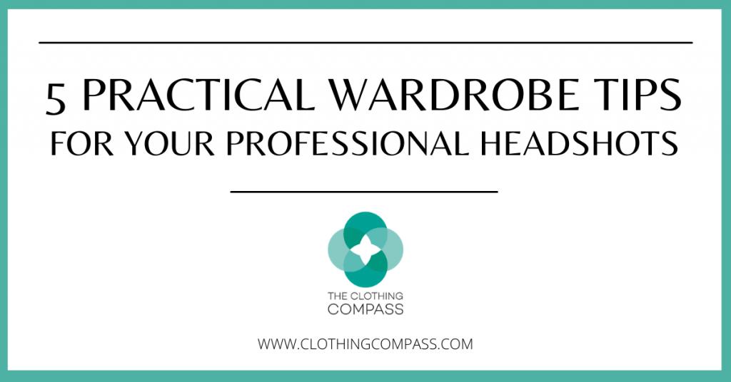 wardrobe tips for headshots